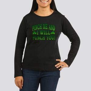 Pinch Me and I will Punch You Women's Long Sleeve