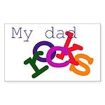 My dad rocks Rectangle Sticker