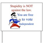 Free t vote Independent Yard Sign