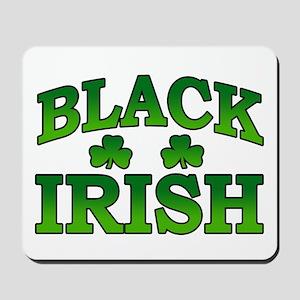 Once You go Irish You Never Go Back Mousepad
