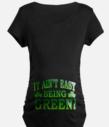 It Ain't Easy being Green T-Shirt
