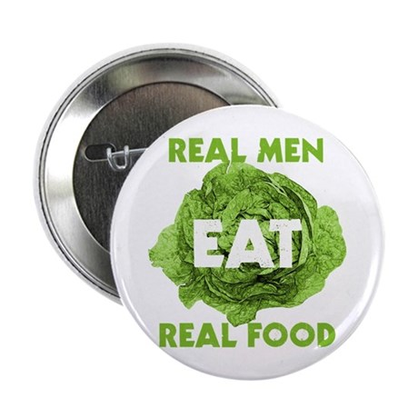 "Real Men Eat Real Food 2.25"" Button (10 pack)"