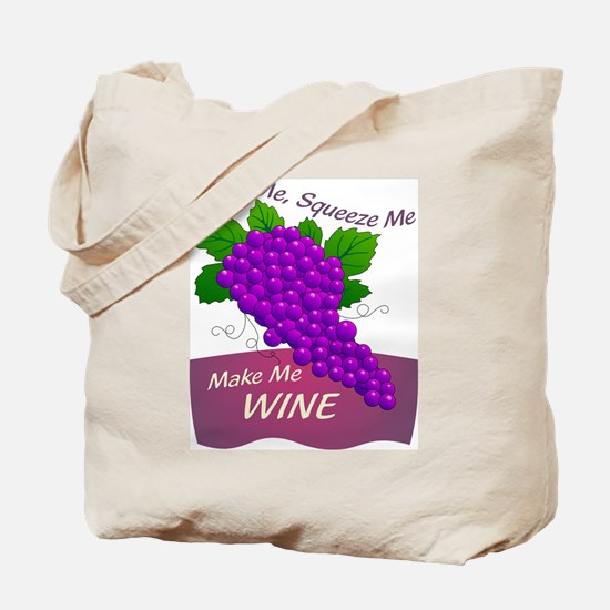 Make Me Wine - Tote Bag