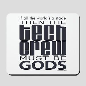 Tech Crew Gods Mousepad