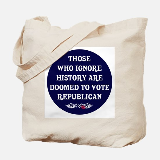 IGNORE HISTORY VOTE REPUBLICA Tote Bag