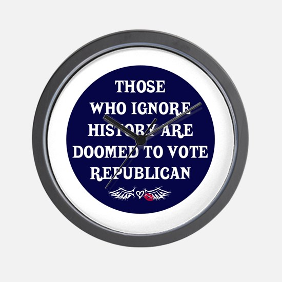 IGNORE HISTORY VOTE REPUBLICA Wall Clock