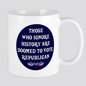 IGNORE HISTORY VOTE REPUBLICA Mug