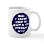 IGNORE HISTORY VOTE REPUBLICA Mug