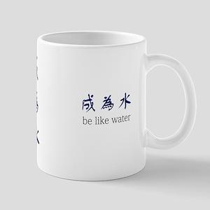 """Be Like Water"" Mug"