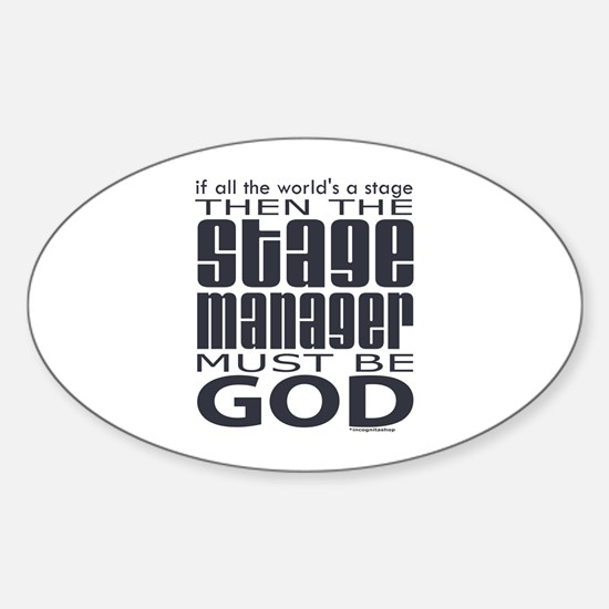 Stage Manager God Oval Decal