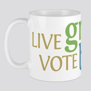 Live Green Vote Blue Mug