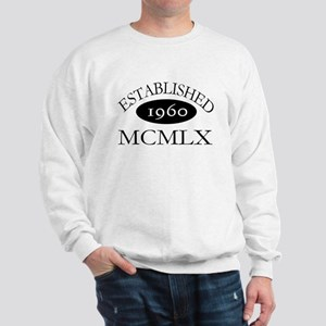 Established 1960 -- Happy Birthday Sweatshirt