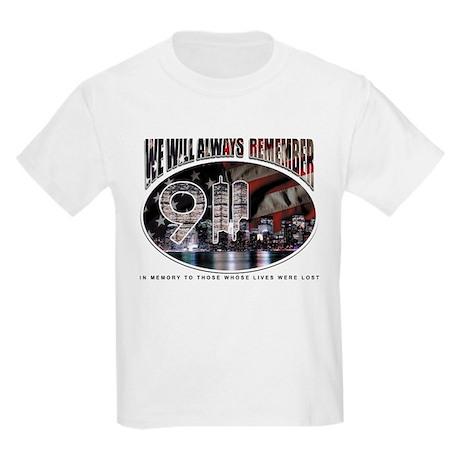 We Will Always Remember 911 Kids Light T-Shirt