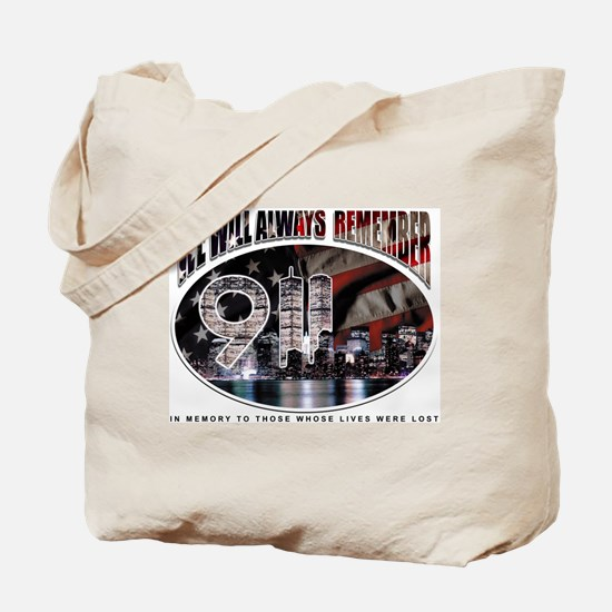We Will Always Remember 911 Tote Bag