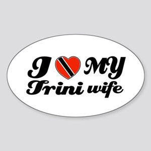 I love my Trini Wife Oval Sticker