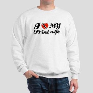 I love my Trini Wife Sweatshirt