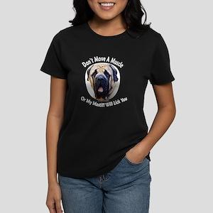 My Mastiff Will Lick You Women's Dark T-Shirt