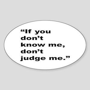 Rap Culture Judgement Quote Oval Sticker