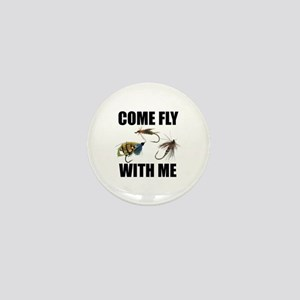 Come Fly With Me Mini Button