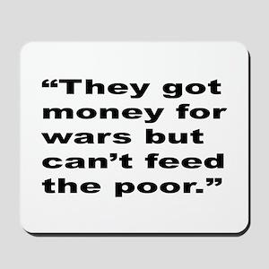 Rap Culture Anti-War Quote Mousepad