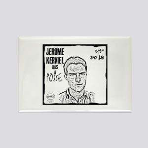 """Jérôme Kerviel Has A Posse"" Rectangle Magnet"