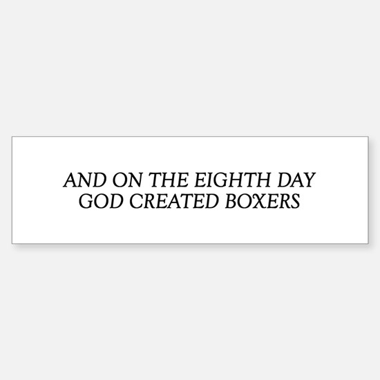8TH DAY Boxers Bumper Bumper Bumper Sticker
