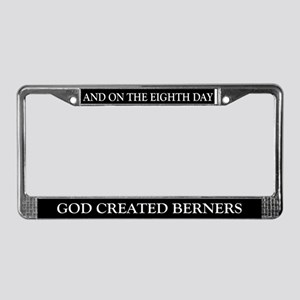8TH DAY Berners License Plate Frame