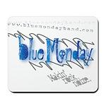 Blue Monday Mousepad