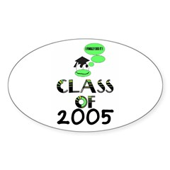 CLASS OF 2005 GRADUATION Oval Decal