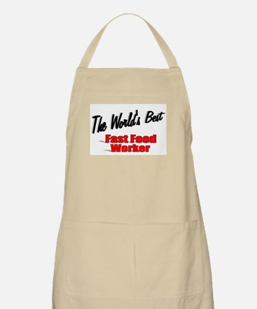 """The World's Best Fast Food Worker"" BBQ Apron"