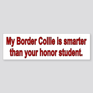 Border Collie is Smarter Bumper Sticker