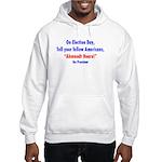 Ahmnodt Heare for President Hooded Sweatshirt