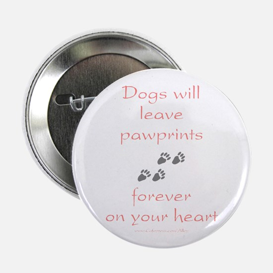 "Dog Pawprints On The Heart 2.25"" Button"
