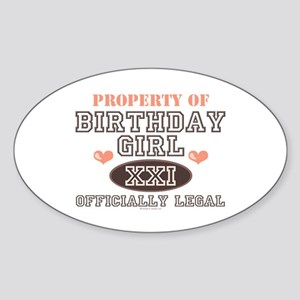 Property of 21st Birthday Girl Oval Sticker