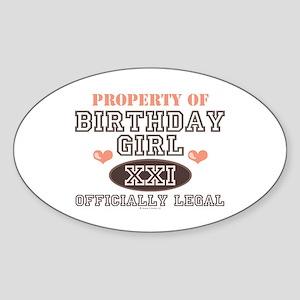 Property of 21st Birthday Girl Oval Sticker