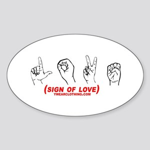 Sign of Love Oval Sticker