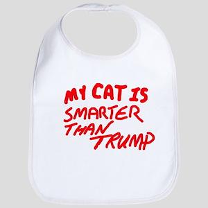 MY CAT IS SMARTER THAN TRUMP Baby Bib