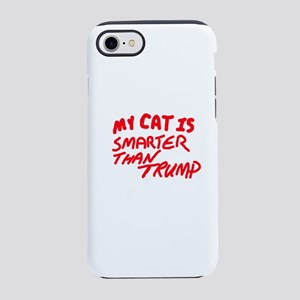 MY CAT IS SMARTER THAN TRUMP iPhone 8/7 Tough Case