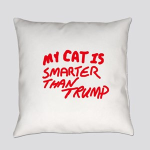MY CAT IS SMARTER THAN TRUMP Everyday Pillow
