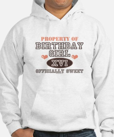Property Of 16th Birthday Girl Hoodie