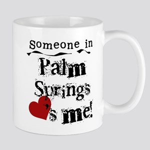 Palm Springs Loves Me Mug