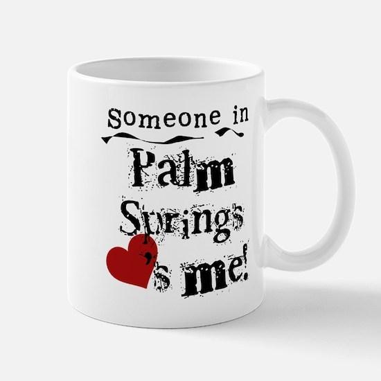 Palm Springs Loves Me Mug