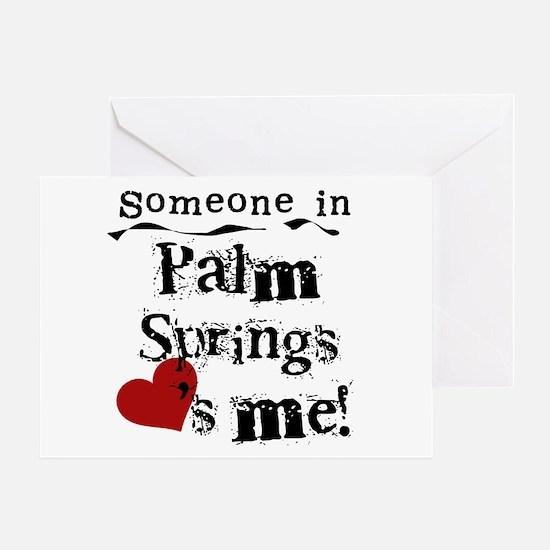 Palm Springs Loves Me Greeting Card