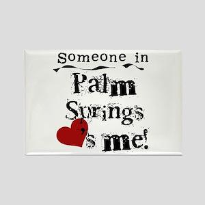 Palm Springs Loves Me Rectangle Magnet
