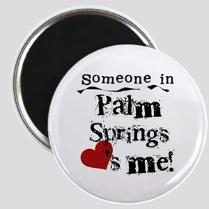Palm Springs Loves Me Magnet