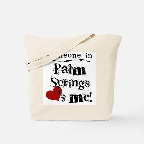 Palm Springs Loves Me Tote Bag
