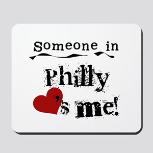 Philly Loves Me Mousepad