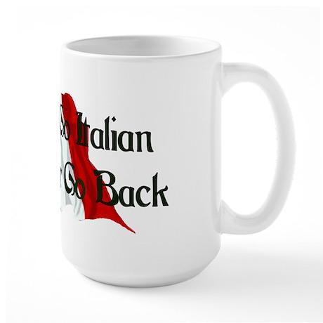 CUSTOM For Italian Stud Guy Large Mug