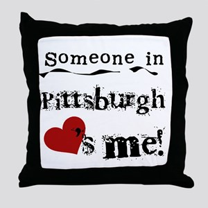 Pittsburgh Loves Me Throw Pillow