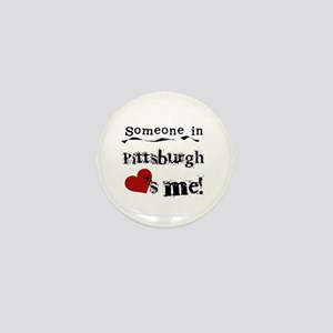 Pittsburgh Loves Me Mini Button